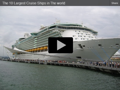10 Largest Cruise Ships Video!